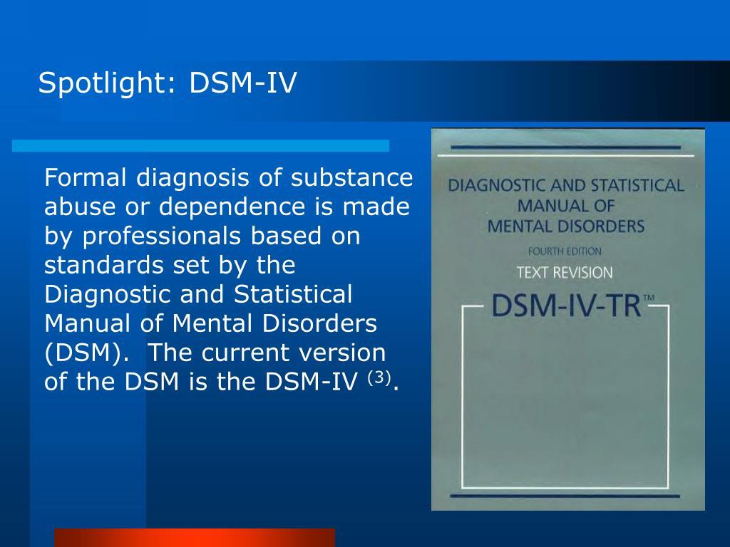 Spotlight: DSM-IV