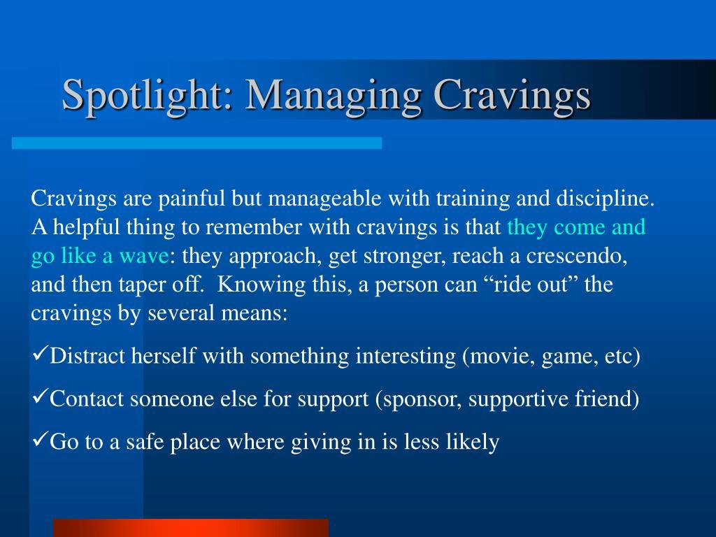 Spotlight: Managing Cravings