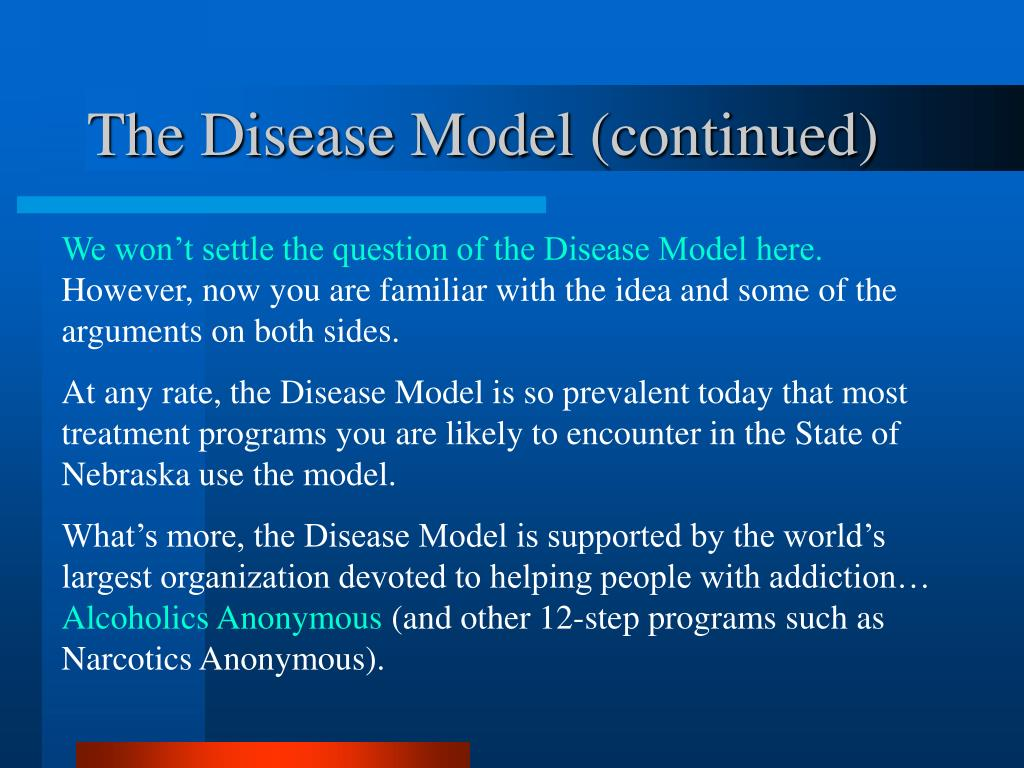 The Disease Model (continued)