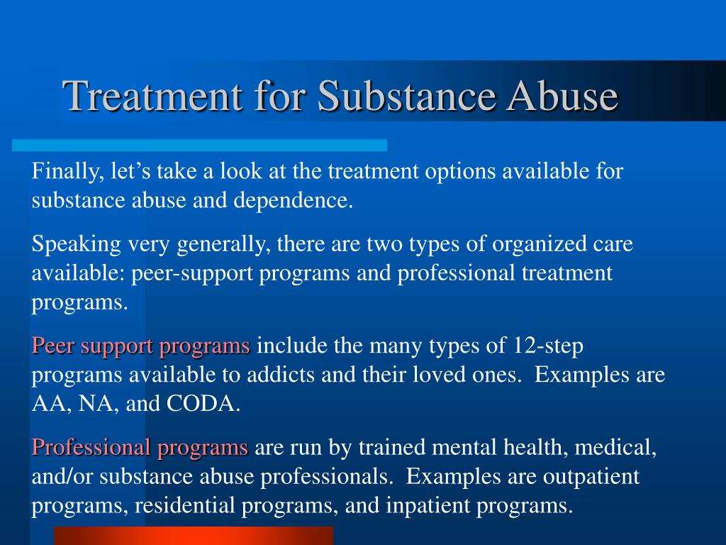 Treatment for Substance Abuse