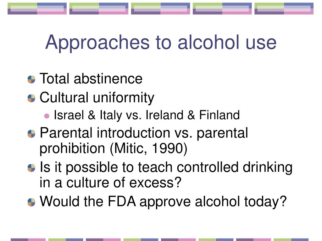 Approaches to alcohol use