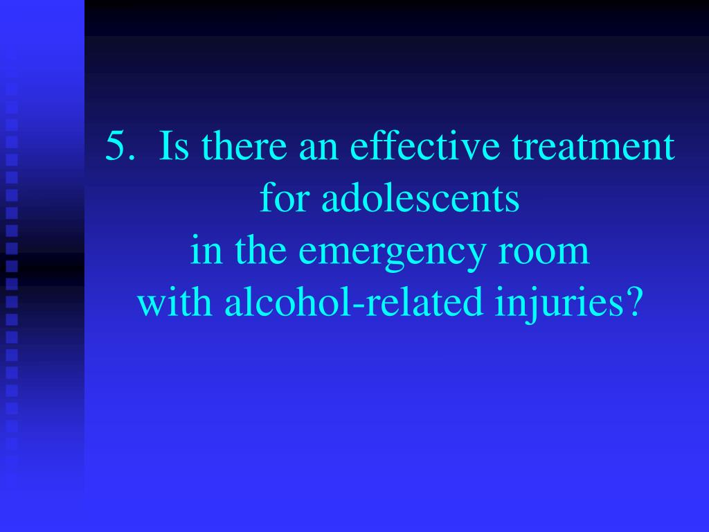 5.  Is there an effective treatment
