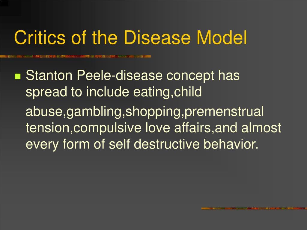 Critics of the Disease Model