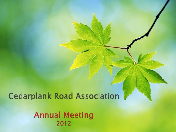 Cedarplank road association annual meeting 2012