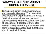 what s high risk about getting drunk22