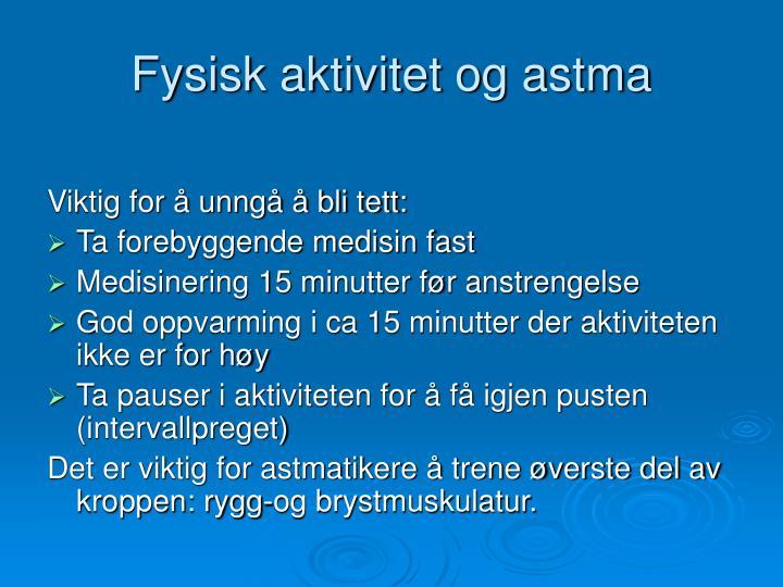 Fysisk aktivitet og astma
