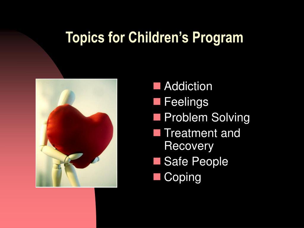 Topics for Children's Program