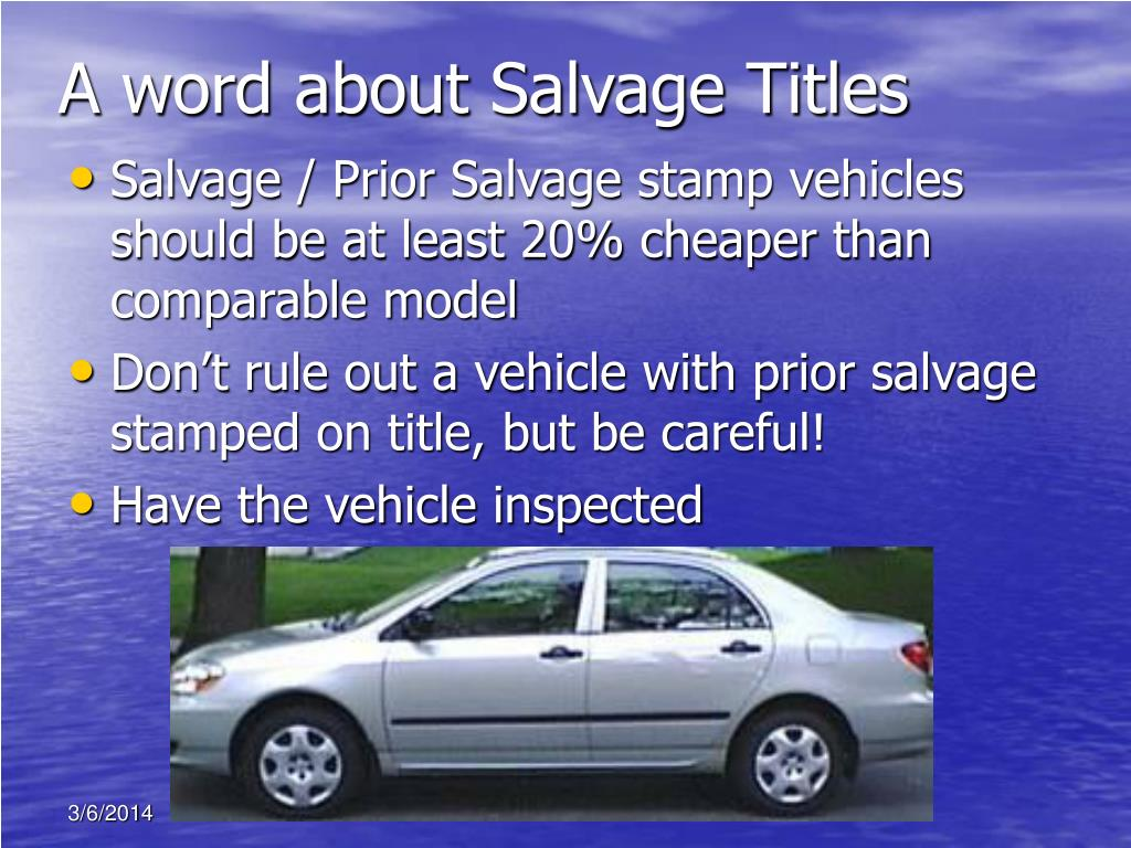 A word about Salvage Titles