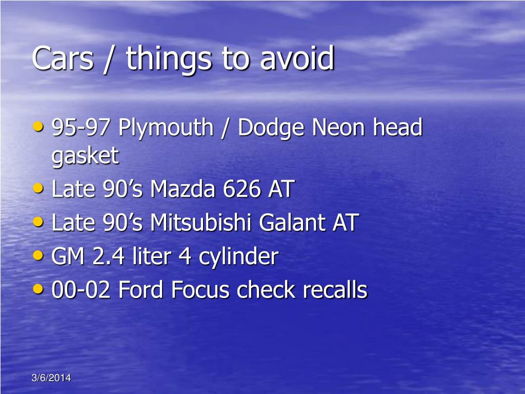 Cars / things to avoid