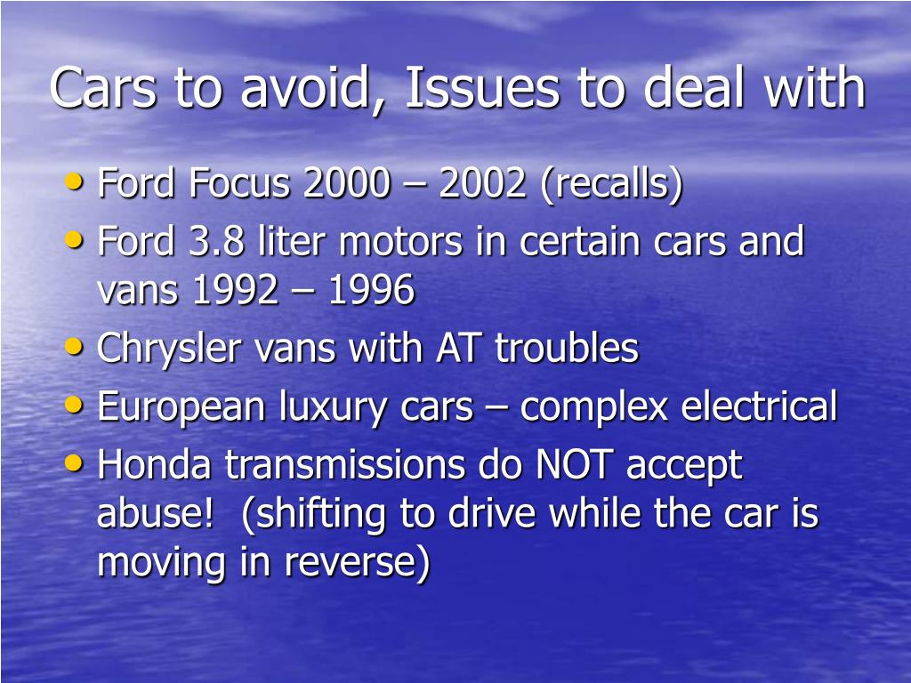 Cars to avoid, Issues to deal with