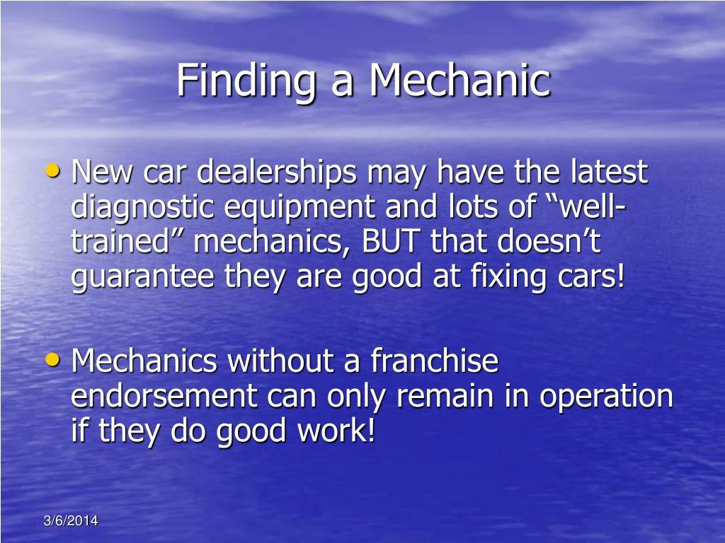 Finding a Mechanic