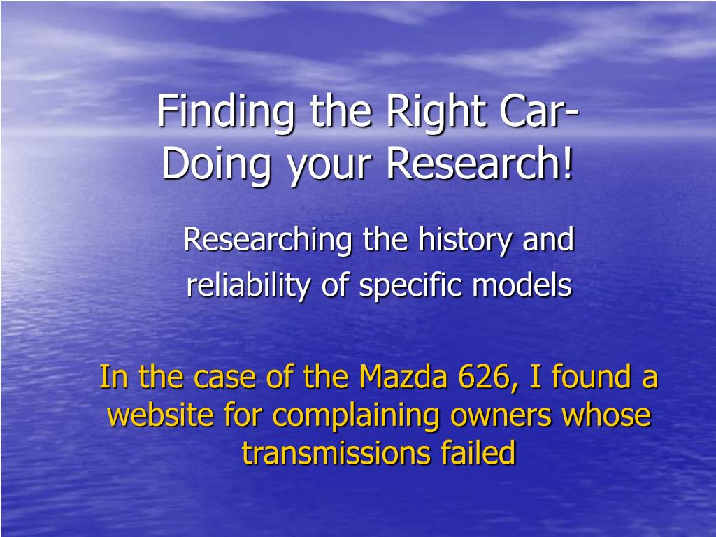 Finding the Right Car-