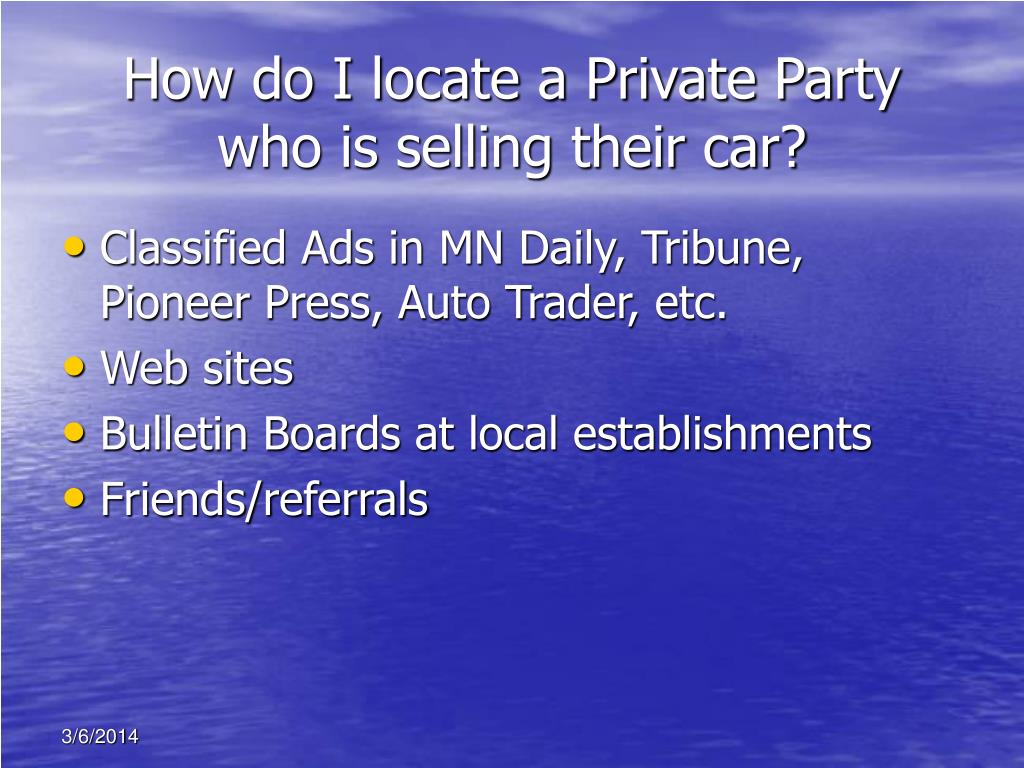 How do I locate a Private Party who is selling their car?