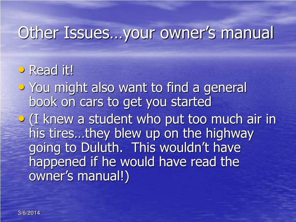Other Issues…your owner's manual