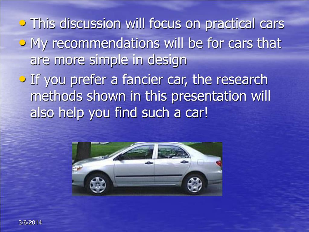 This discussion will focus on practical cars