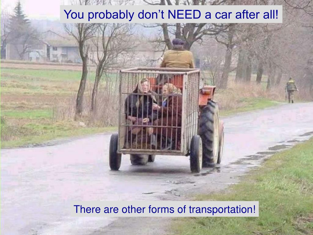 You probably don't NEED a car after all!