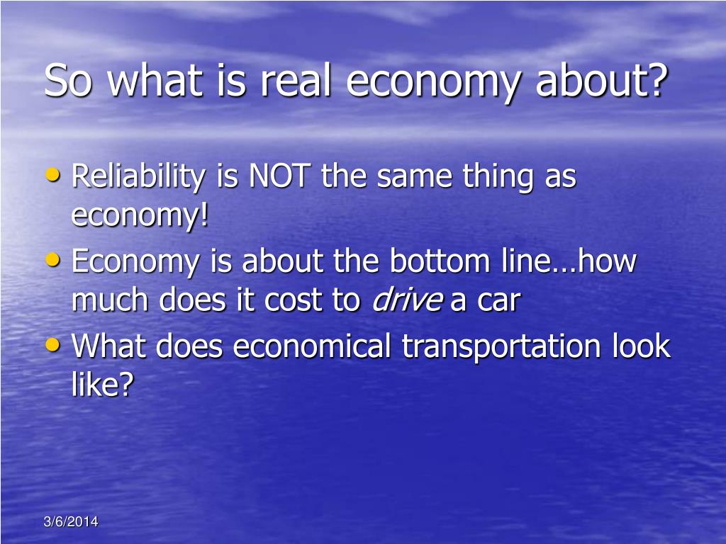 So what is real economy about?