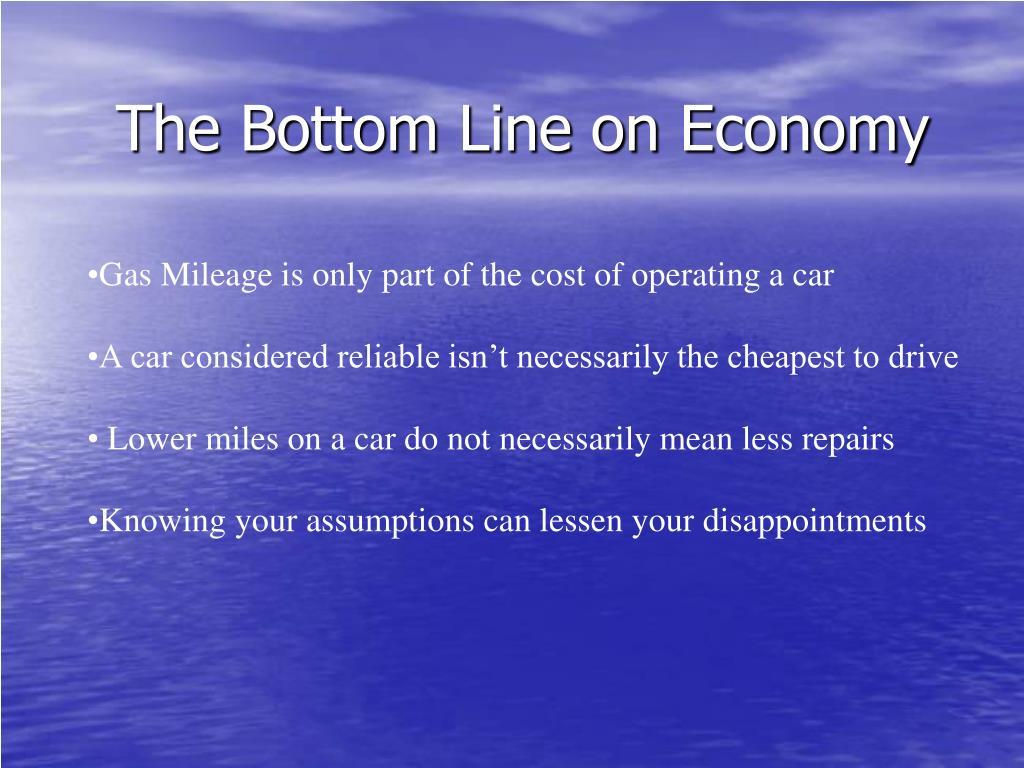 The Bottom Line on Economy