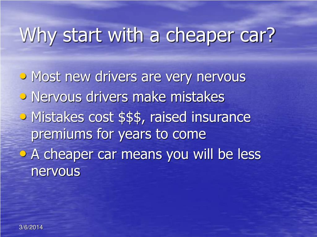 Why start with a cheaper car?