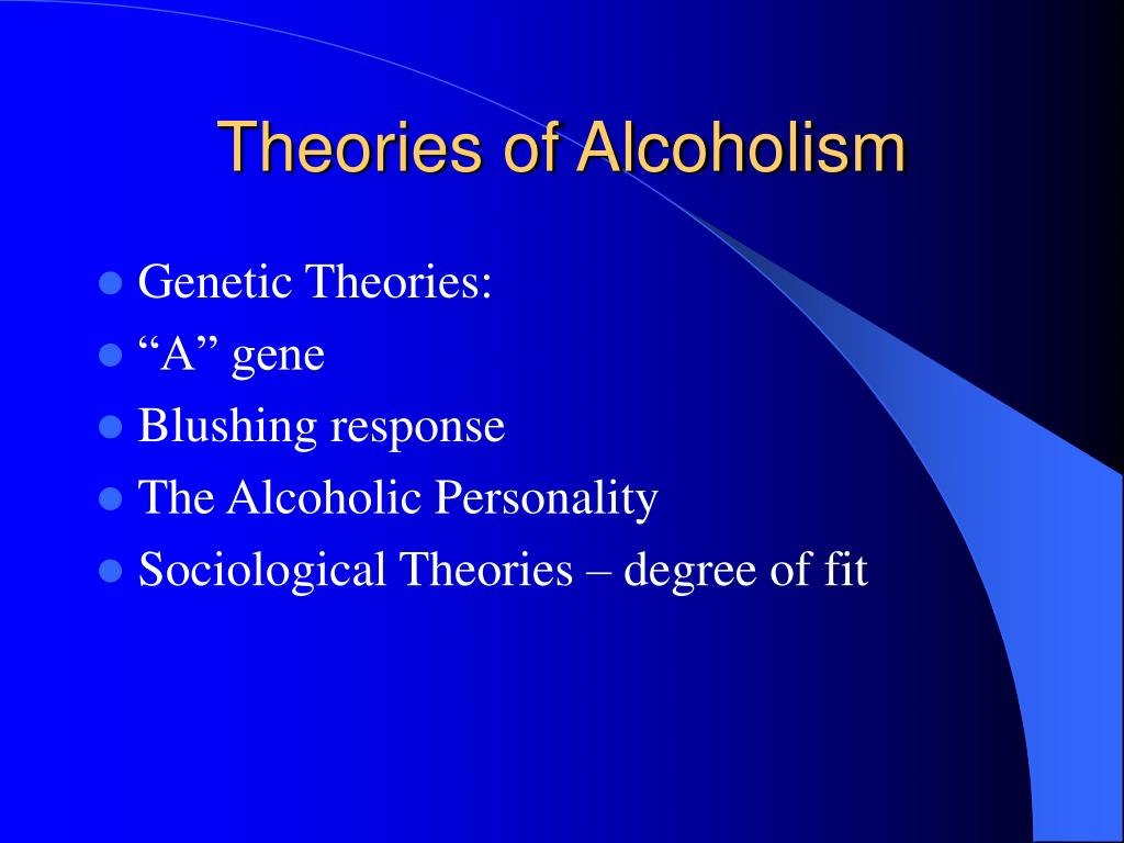 Theories of Alcoholism