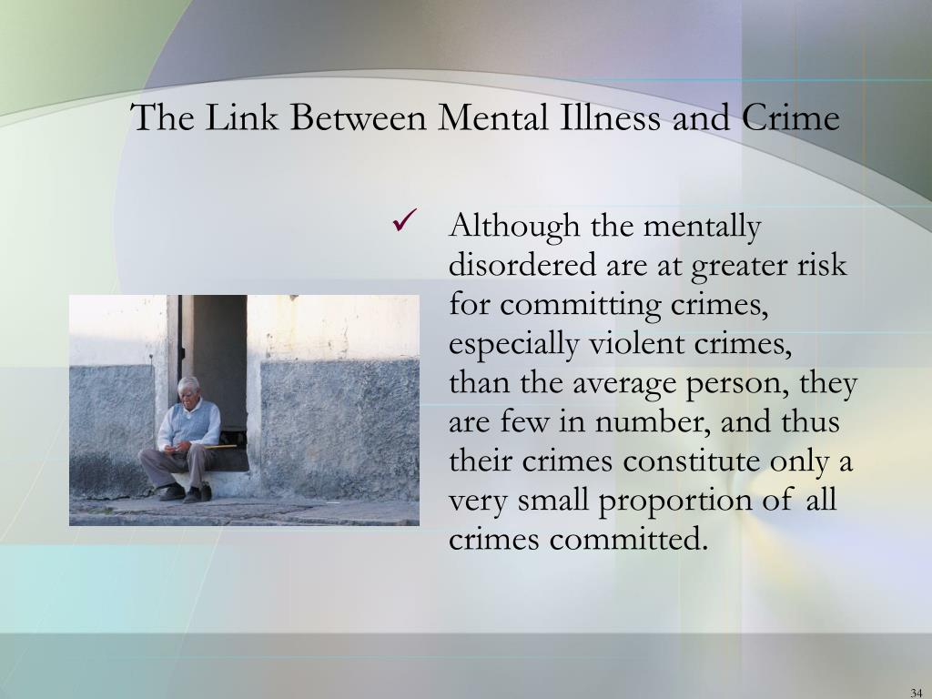 The Link Between Mental Illness and Crime