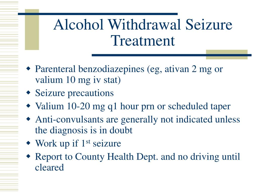 Alcohol Withdrawal Seizure Treatment