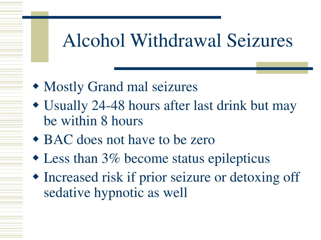 Alcohol Withdrawal Seizures