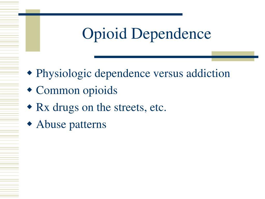 Opioid Dependence