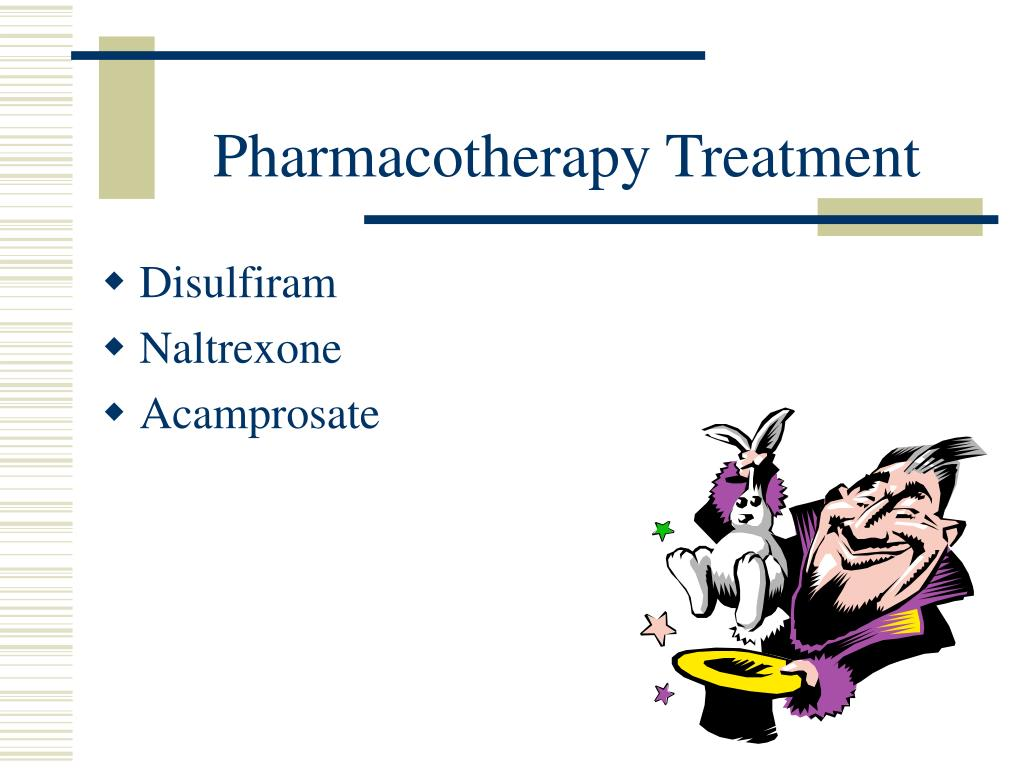 Pharmacotherapy Treatment
