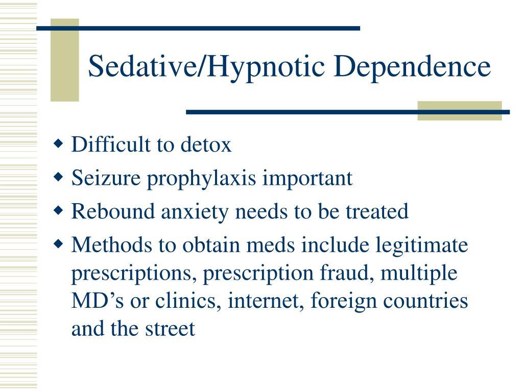 Sedative/Hypnotic Dependence