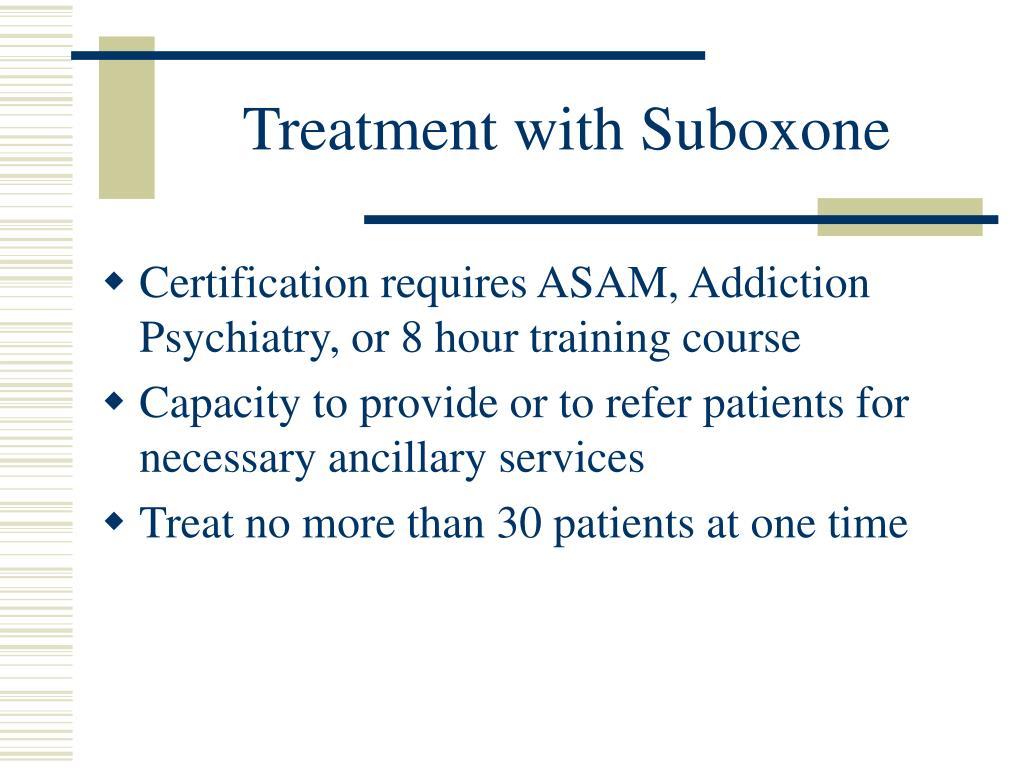 Treatment with Suboxone