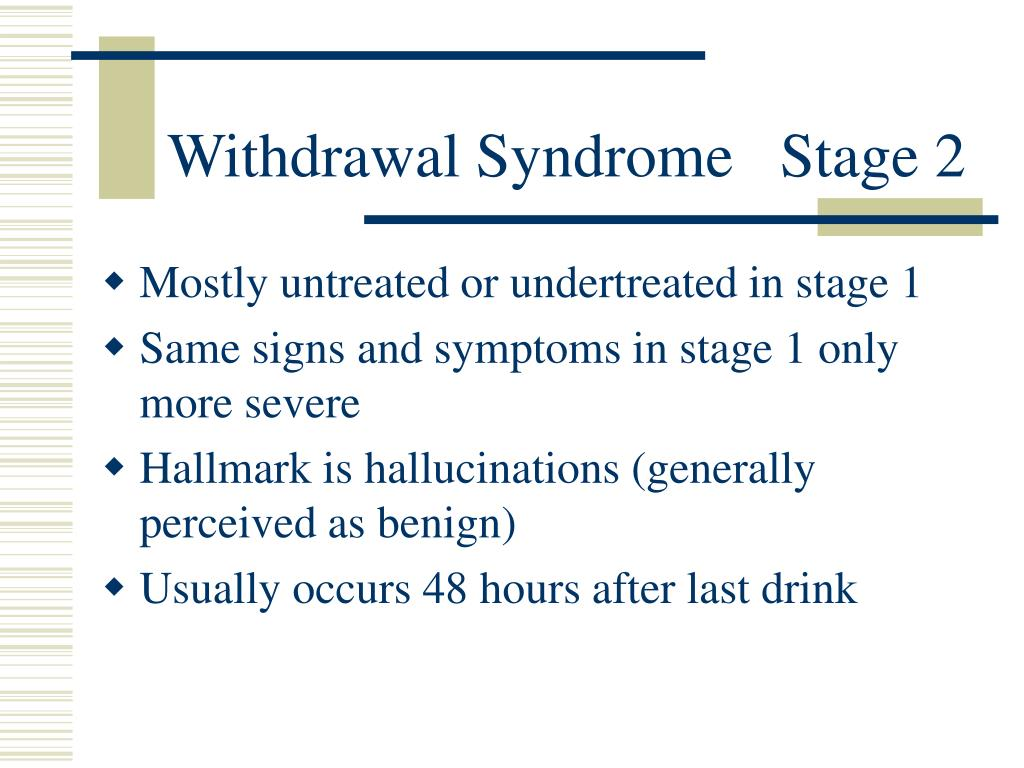 Withdrawal Syndrome   Stage 2