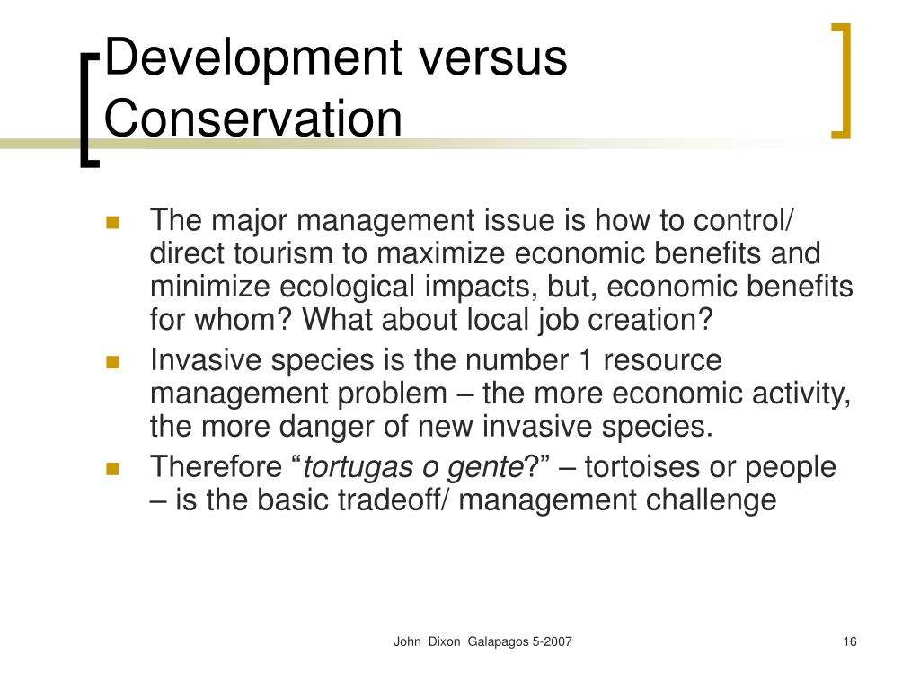 Development versus Conservation