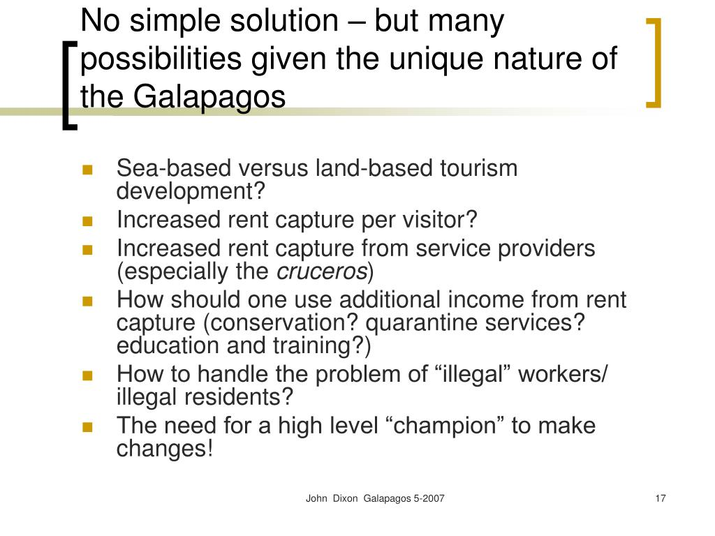 No simple solution – but many possibilities given the unique nature of the Galapagos