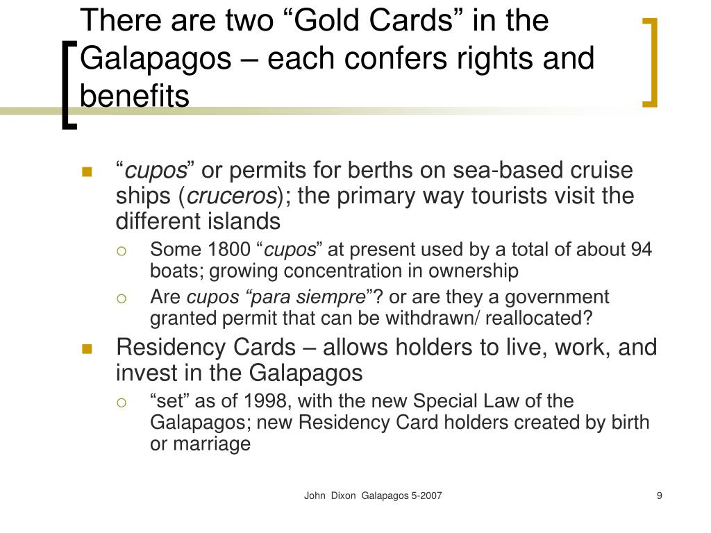 "There are two ""Gold Cards"" in the Galapagos – each confers rights and benefits"