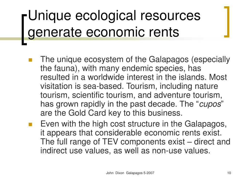 Unique ecological resources generate economic rents