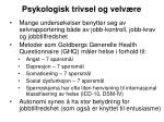 psykologisk trivsel og velv re