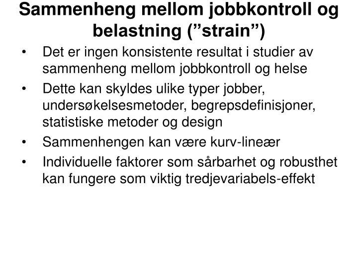 """Sammenheng mellom jobbkontroll og belastning (""""strain"""")"""