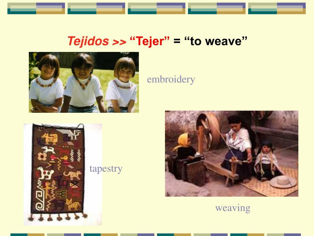 Tejidos >>