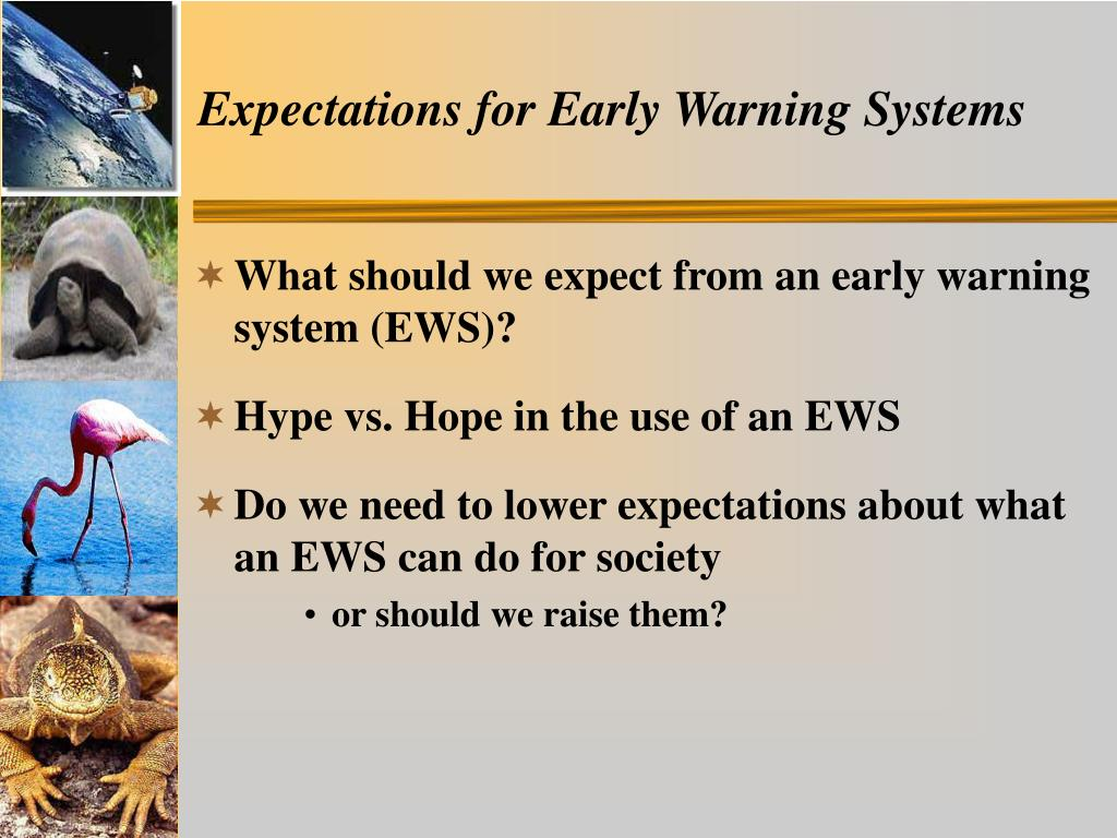 Expectations for Early Warning Systems