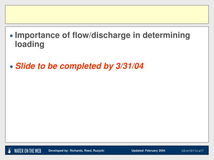Importance of flow/discharge in determining loading
