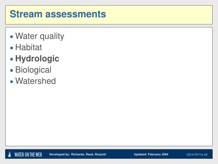 Stream assessments