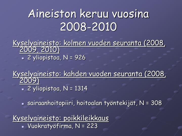 Aineiston keruu vuosina 2008-2010