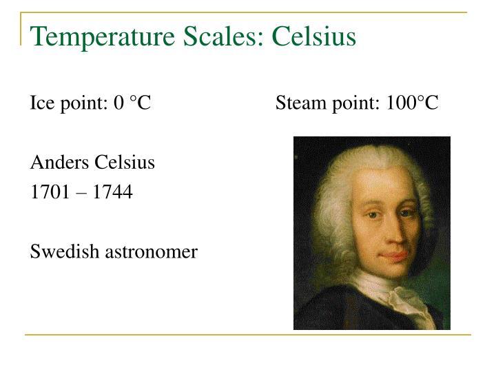 Temperature Scales: Celsius