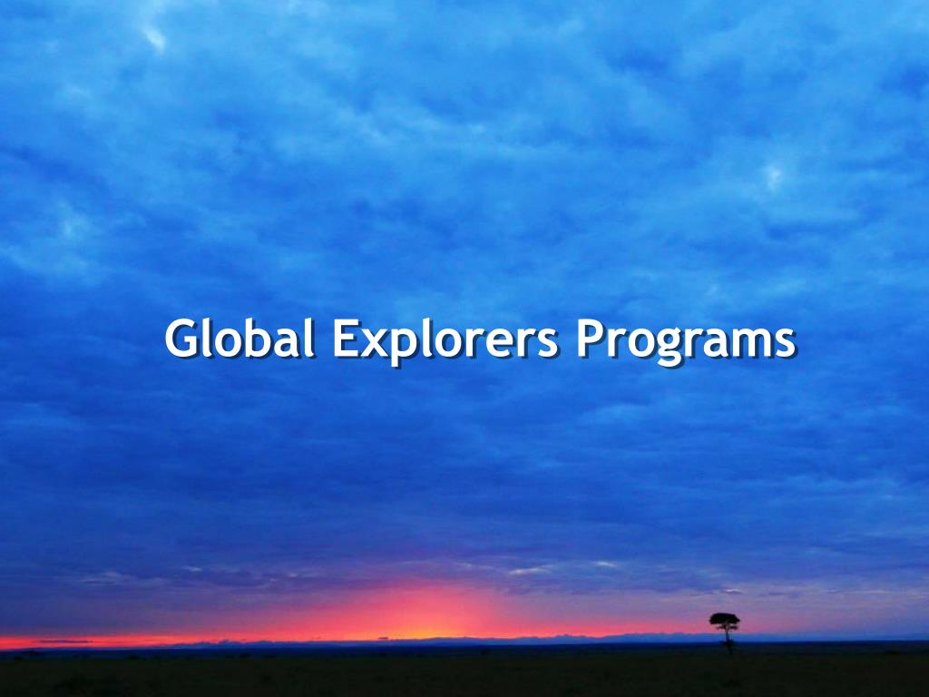 Global Explorers Programs