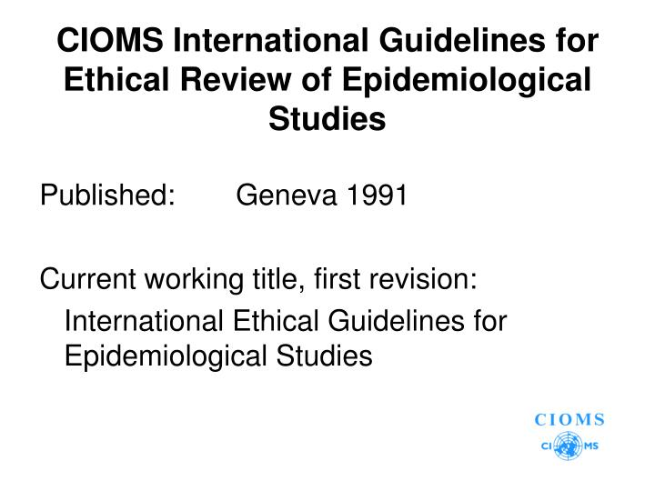 CIOMS International Guidelines for Ethical Review of Epidemiological Studies