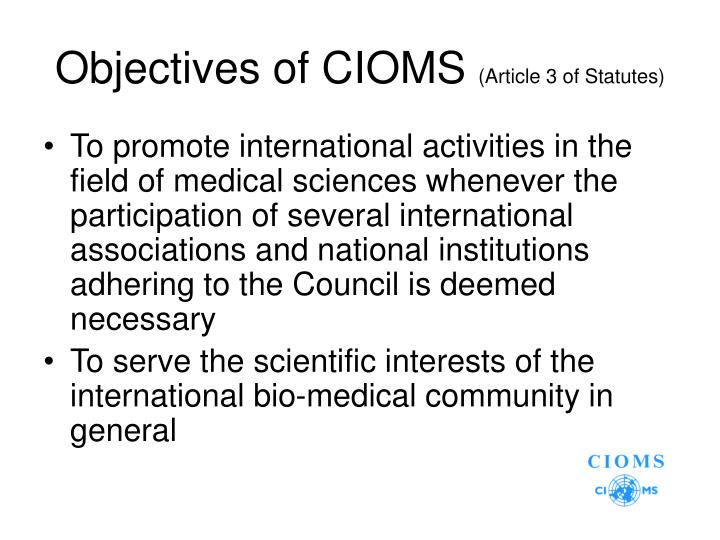 Objectives of CIOMS