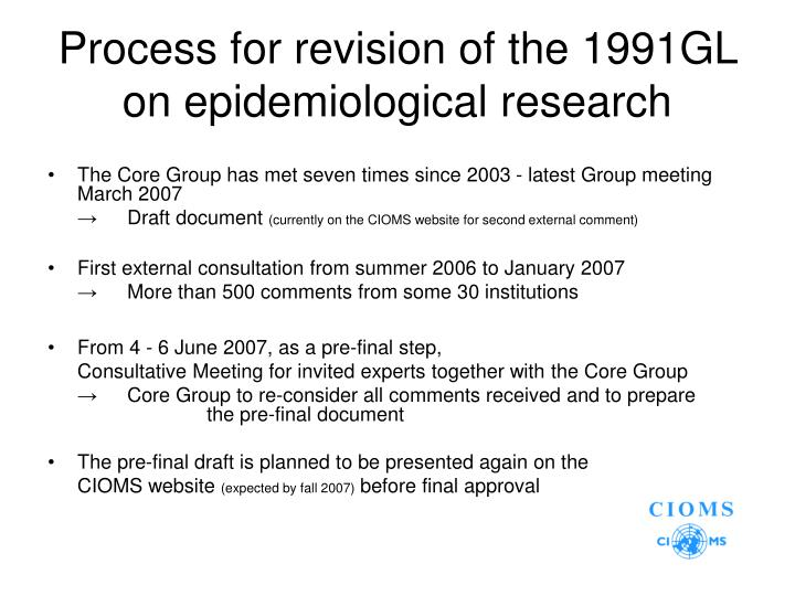 Process for revision of the 1991GL on epidemiological research