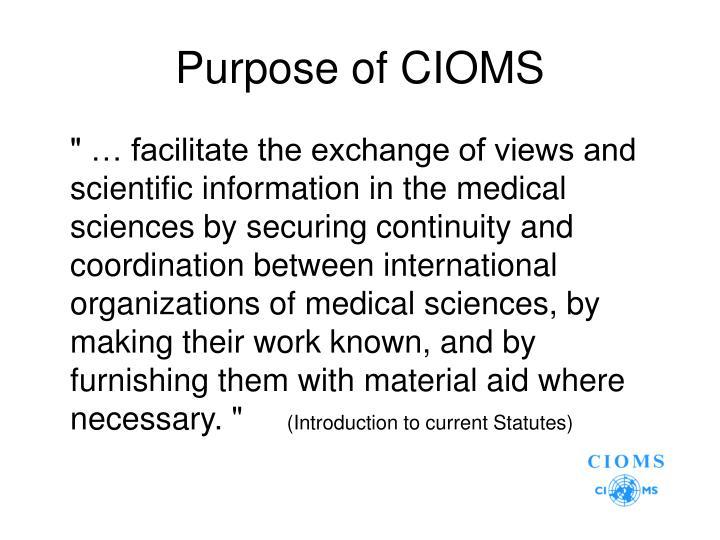 Purpose of CIOMS
