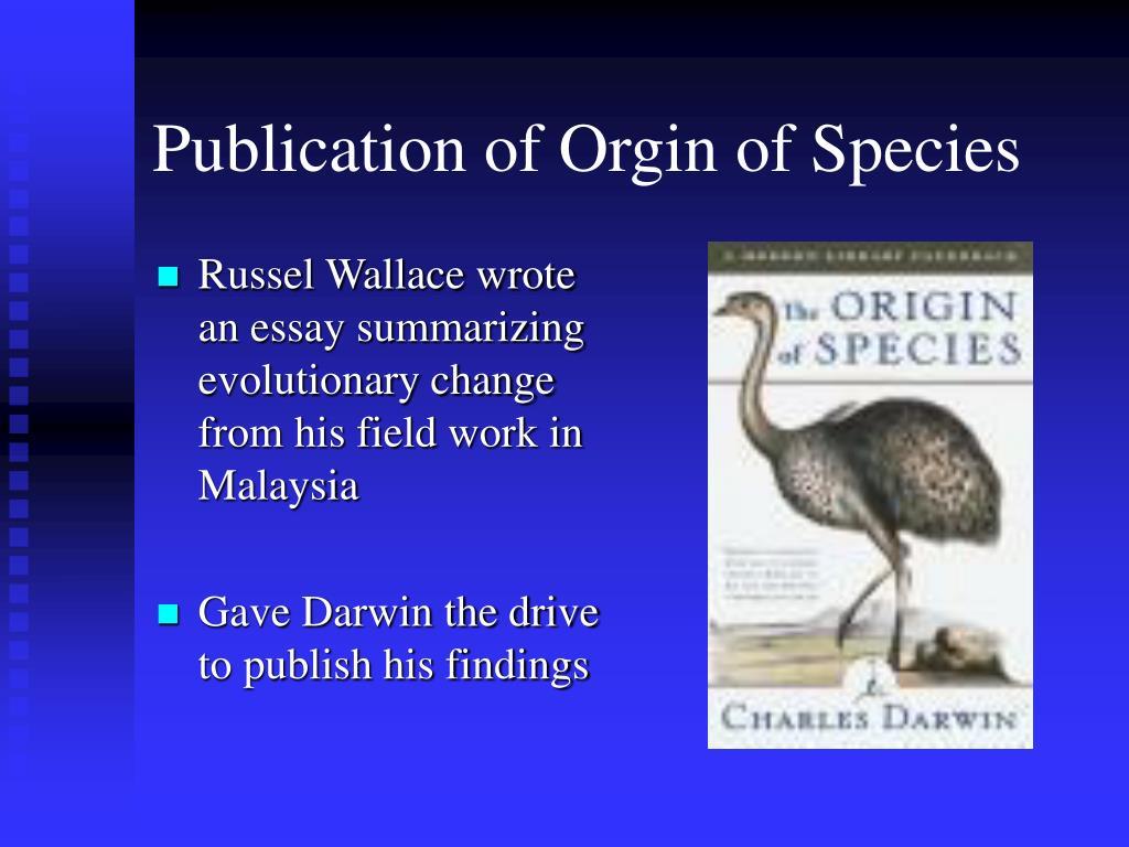 Publication of Orgin of Species